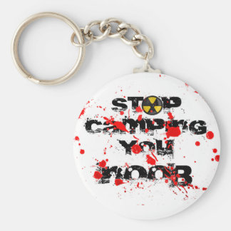 Stop Camping You Noob v3 Keychain