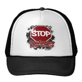 Stop! Collaborate and Listen. Cap
