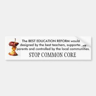 STOP COMMON CORE School Reform Bumper Sticker