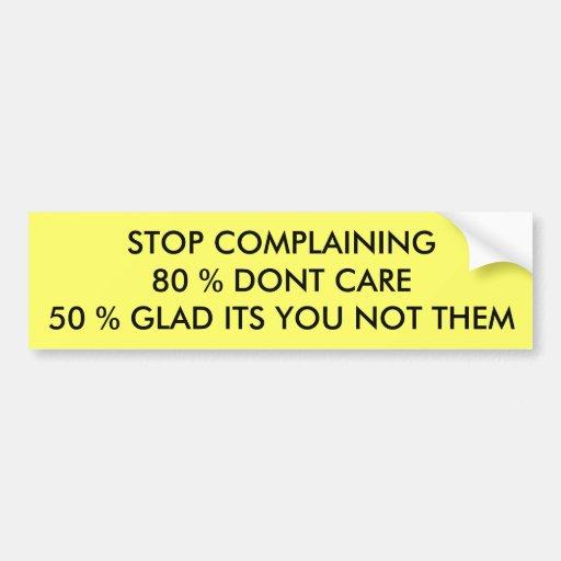 Stop Complaining Bumper Sticker