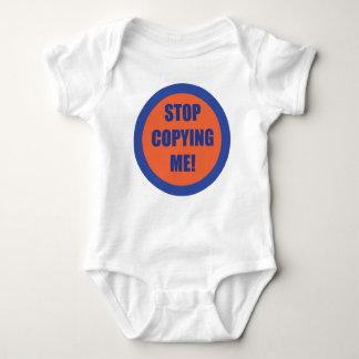 Stop Copying Me!!! Baby Bodysuit