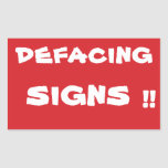 STOP Defacing Signs Stop Sign Sticker