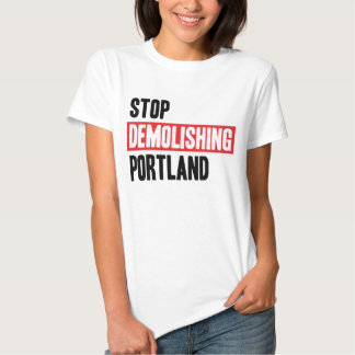 Stop Demolishing Portland - light colors, women's. Tshirt