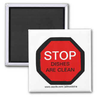 Stop Dishes Are Clean Dishwasher Magnet