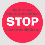 STOP, Don't feed me! Round Sticker