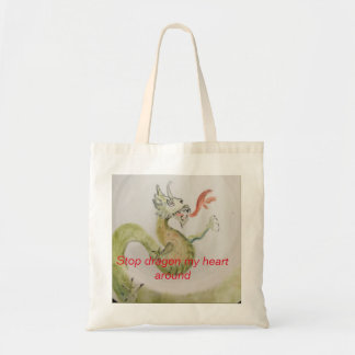 Stop Dragon My Heart Around Tote