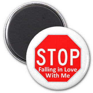 Stop Falling In Love 6 Cm Round Magnet