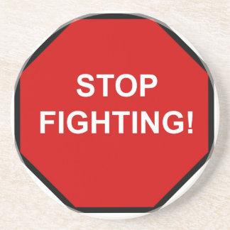 Stop Fighting Beverage Coasters