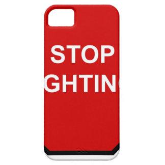 Stop Fighting iPhone 5 Case