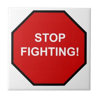 Stop Fighting Tiles