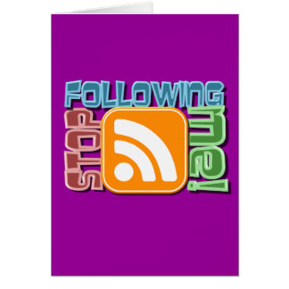 Stop Following Me RSS Icon Button Design Greeting Cards