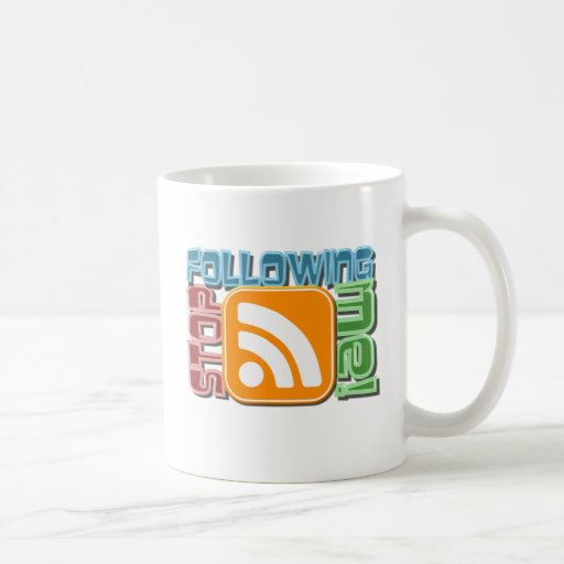 Stop Following Me! RSS Icon Button Design Coffee Mugs
