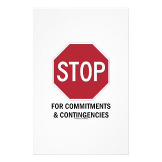 Stop For Commitments & Contingencies (Stop Sign) Stationery Paper