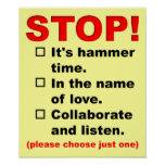 Stop For Whatever Reason You Choose Funny Poster
