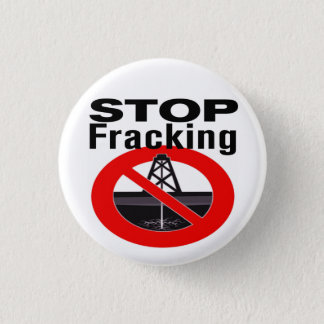 Stop Fracking Today! 3 Cm Round Badge