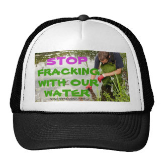 Stop Fracking With Our Water Cap