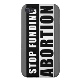 Stop Funding Abortion iPhone 4/4S Cases