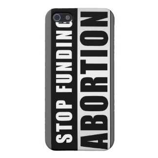 Stop Funding Abortion iPhone 5/5S Cover