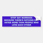 Stop Gay Marriage Car Bumper Sticker