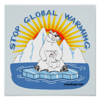 Stop Global Warming Bears Poster