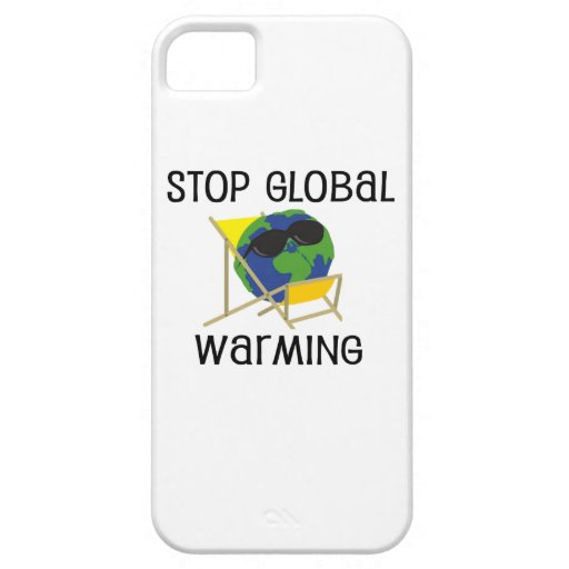 Stop Global Warming iPhone 5 Case