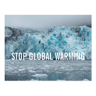 Stop Global Warming - Melting Glacier | Postcard
