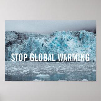 Stop Global Warming - Melting Glacier | Poster
