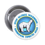 Stop Global Warming Pinback Buttons
