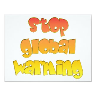 Stop Global Warming products! Personalized Invite