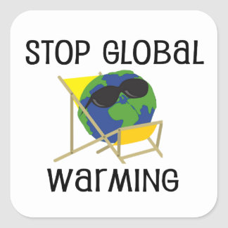 Stop Global Warming Square Sticker