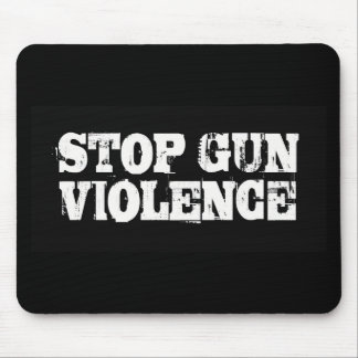 Stop Gun Violence Mouse Pad