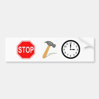 Stop... Hammer time! Bumper Sticker