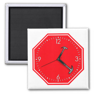 Stop Hammer Time Sign Clock Square Magnet