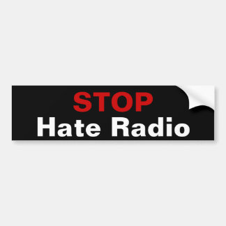 STOP Hate Radio Bumper Stickers