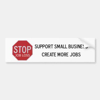 Stop Job Loss Bumper Sticker