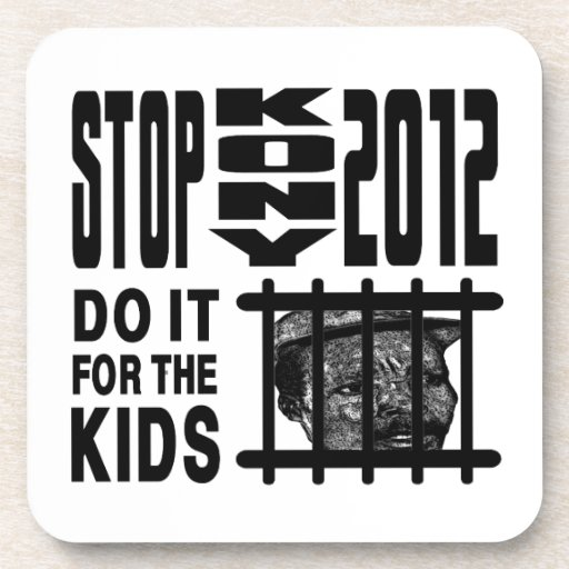 Stop Kony 2012 - Do it for the KIDS Drink Coasters