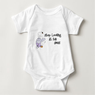 Stop Looking At Me Swan Baby Bodysuit