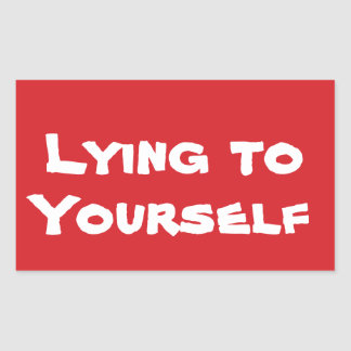 STOP Lying to Yourself Stop Sign Sticker