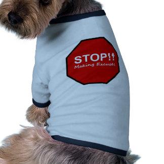 Stop Making Excuses Pet Tee
