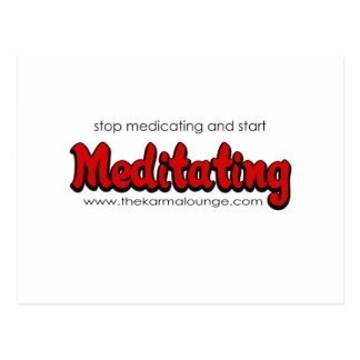 Stop Medicating Postcard