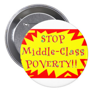 Stop Middle-Class Poverty Buttons