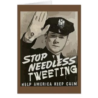 Stop Needless Tweeting Card