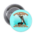Stop Offshore Drilling for the Pelicans Tshirts Pinback Button