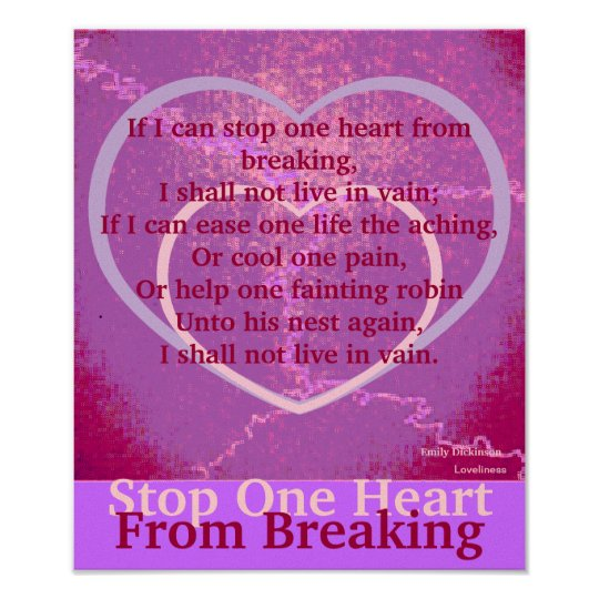Stop One Heart From Breaking Poster-Customise Poster