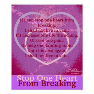 Stop One Heart From Breaking Poster-Customize Poster