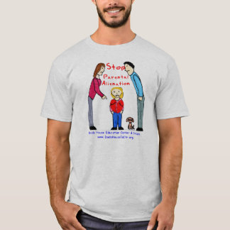 Stop Parental Alienation T-Shirt