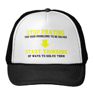 Stop Praying Start Thinking Hats