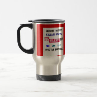 Stop Prejudice Mug