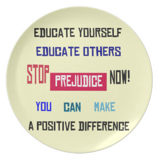 Stop Prejudice Now Plates