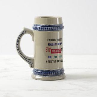 Stop Prejudice Stein Beer Steins